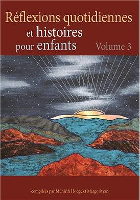 Réflexions quotidiennes et histoires pour enfants – Volume 3
