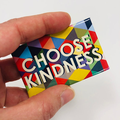 Choose Kindness - pin it everywhere!