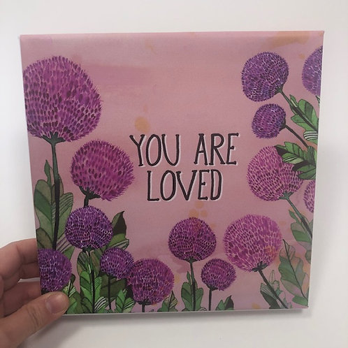 You are LOVED 1 canvas
