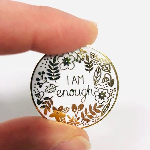 I am enough - Enamel pin