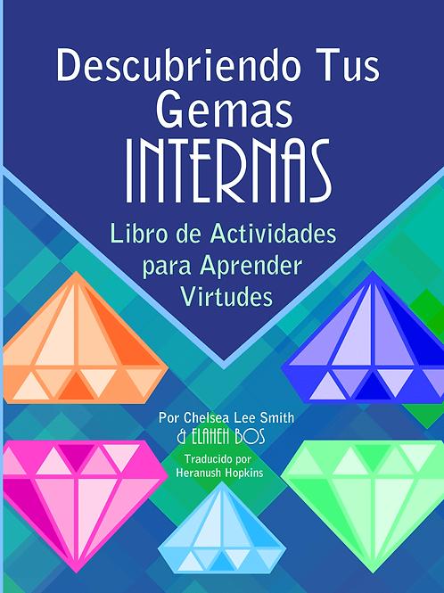 Descubriendo Tus Gemas Internas: Libro de Actividades para Aprender Virtudes