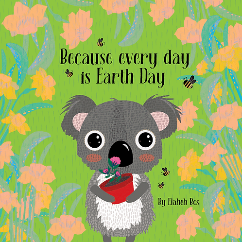 Because every day is Earth Day - Earth series