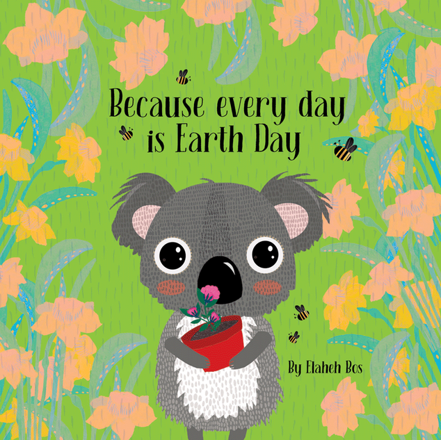 Because every day is earth day cover