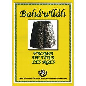 Bahá'u'lláh , Promis de tous les âges