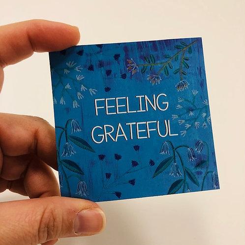 Feeling grateful magnet