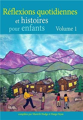 Réflexions quotidiennes et histoires pour enfants – Volume 1