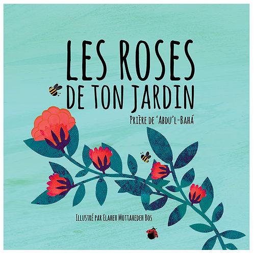 Les roses de ton jardin - Livre de prière