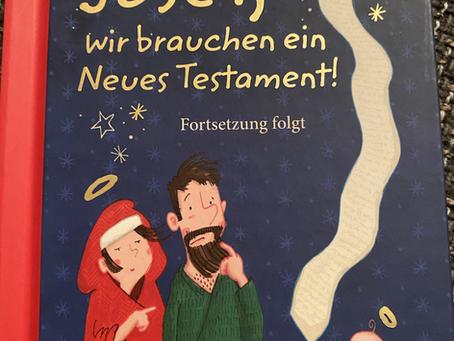 Josef, wir brauchen ein Neues Testament