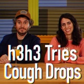 h3h3 Tries Cough Drops