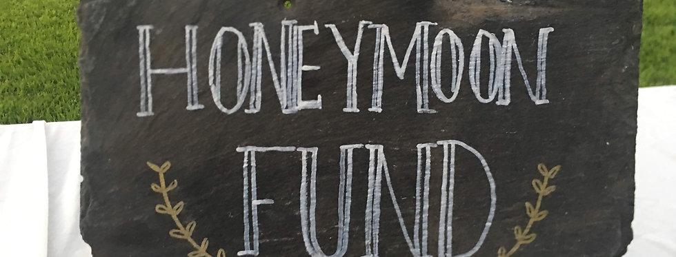 Slate Sign: Honeymoon Fund