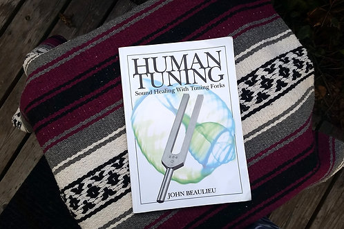Human Tuning: Sound Healing...  (Book Only)