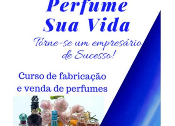 Perfume Sua Vida - Curso de Fabricação e Venda
