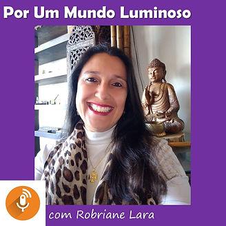 Podcast Locução Robriane Lara