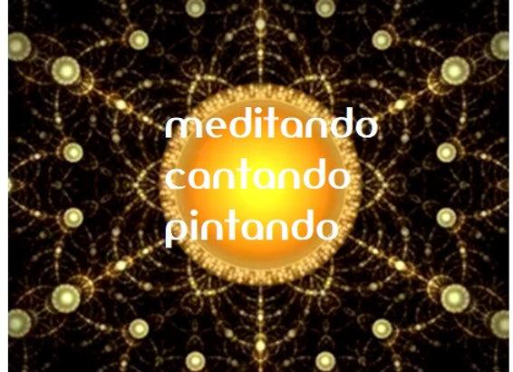 Meditando, Cantando e Pintando
