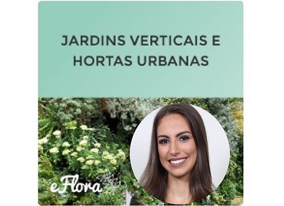 Jardins Verticais e Hortas Urbanas