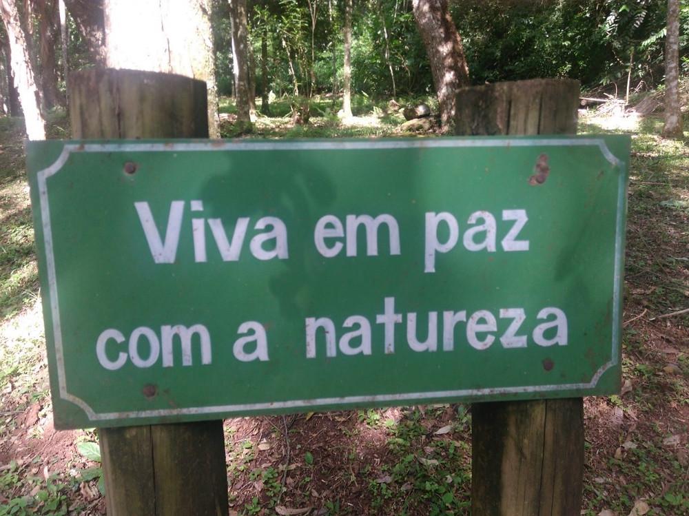 © Placa Viva em paz com a natureza | Foto de Robriane Lara