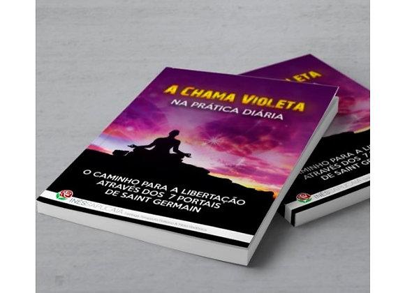 A Chama Violeta na Prática