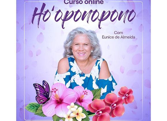 Curso Completo de Ho'oponopono com Eunice de Almeida