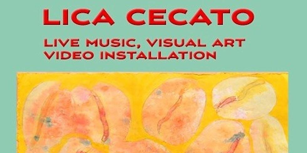 Lica Cecato 展 ~ リオ・デ・ジャネイロ ⇄ 鎌倉 ⇄ ベネチア ~」