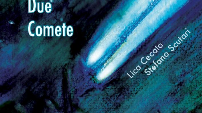 CROWDFUNDING new album DUE COMETE Lica Cecato & Stefano Scutari