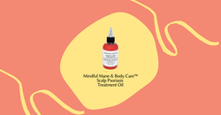 Scalp Psoriasis Treatment Oil - Mindful Mane & Body Care™