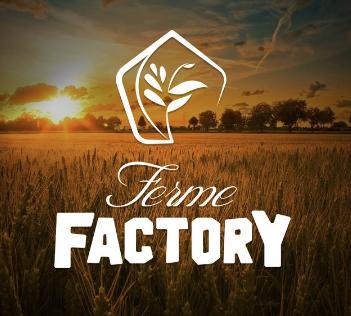 Ferme Factory