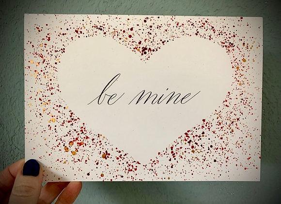 """Karte """"be mine"""""""