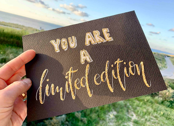 "Karte ""You are a limited edition"""