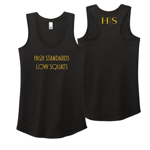 "Racerback Tank: ""High Standards, Low Squats"""