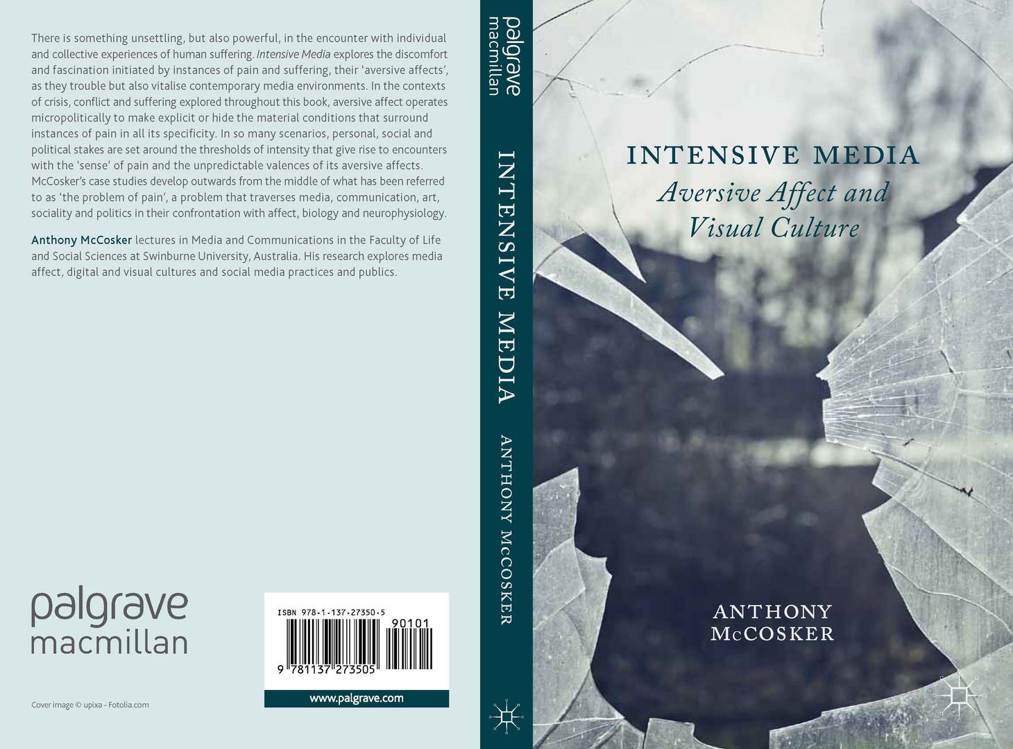 Intensive Media - Aversive Affect and Visual Culture