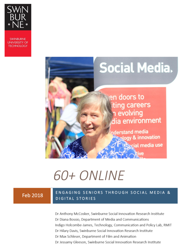 60+ Online: Engaging Seniors through Social Media & Digital Stories