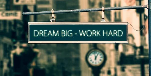 dream-big-work-hard-5556539__340.webp