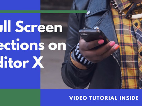 Editor X - How To Create Full Screen Section