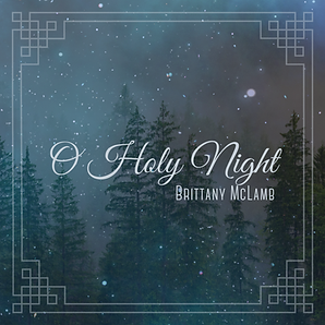 O Holy Night_Brittany McLamb_iTunes Cove