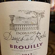 Brouilly Domaine des Dames de la Roche  - Gamay - France