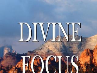 Divine Focus: The Complete Doctrine