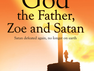 God the Father, Zoe and Satan