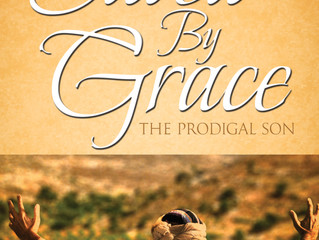 Saved By Grace: The Prodigal Son
