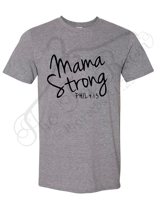 Mama Strong Phil 4:13