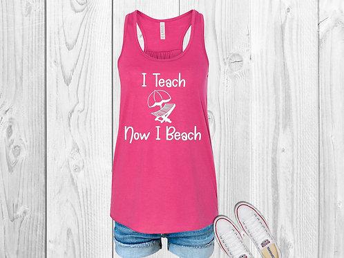 I Teach, Now I Beach