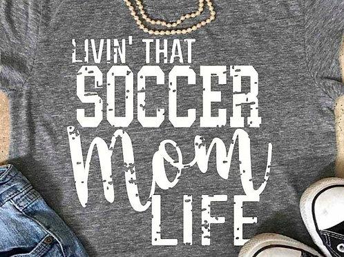 Livin' That Soccer Mom Life
