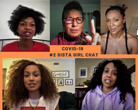 Sista Girl Chat #2