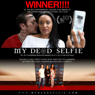 MY DEAD SELFIE: Winner Of The Best Experimental Feature Film Award at The Downtown LA Film Festival, Oct 2018!