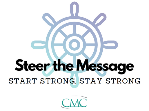 Steer the Message: Start strong. Stay strong.