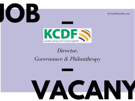 CLOSED | Job Vacancy: Director – Governance & Philanthropy at KCDF