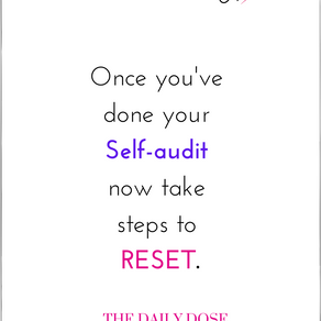 From self-audit to reset