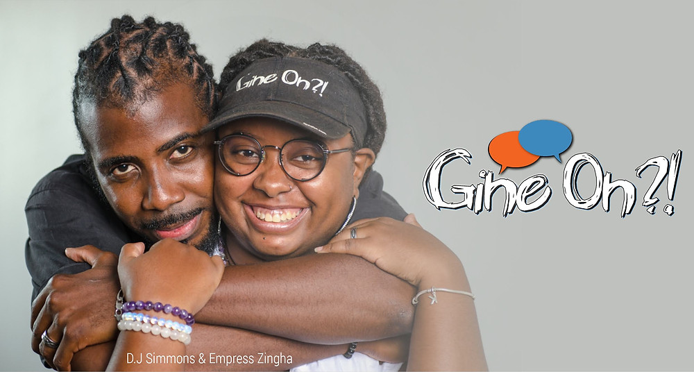 Gine On?! founders D.J. Simmons and Empress Zingha