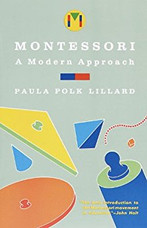 Montessori, A Modern Approach
