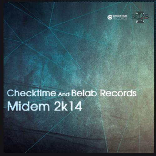 Checktime And Belab Records_ Midem 2k14