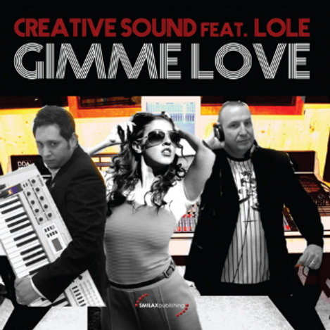 Creative Sound feat Lole – Gimme Love